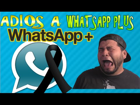 ADIOS A WHATSAPP PLUS