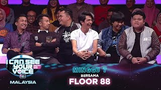 [FULL] I Can See Your Voice Malaysia (Musim 2) Minggu 7 Bersama Floor 88 | #ICSYVMY