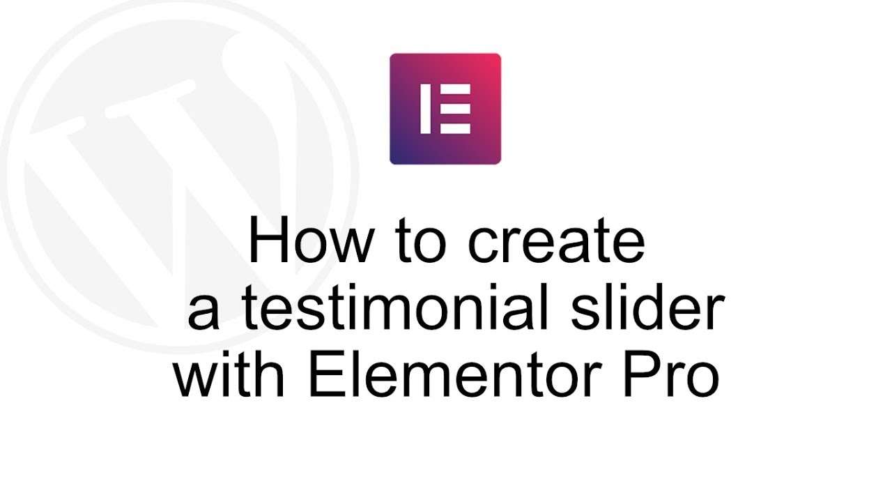 How to create a testimonial slider with Elementor Pro