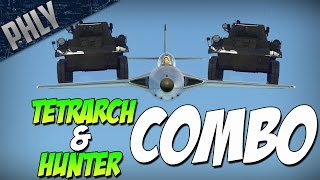 TETRARCH & HUNTER EPIC COMBO (War Thunder Hold My Teabag Gameplay)