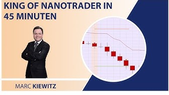 'King of NanoTrader' in nur 45 Minuten