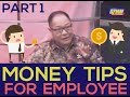 Money Tips for Employee (pt.1) - Armand Bengco