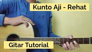 Kunto Aji - Rehat (Gitar Tutorial)