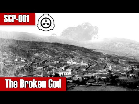 SCP-001 The Broken God | Object Class: Maksur | TwistedGears-Kaktus Proposal