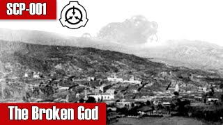 SCP-001 The Broken God | Maksur | Church of the Broken God scp
