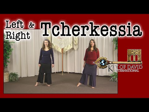 How To Dance The Tcherkessia (Right & Left)