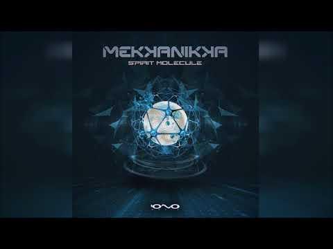 Mekkanikka - Spirit Molecule ᴴᴰ