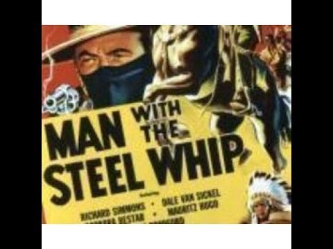 Man With The Steel Whip [Chapter 1] - The Spirit Rider
