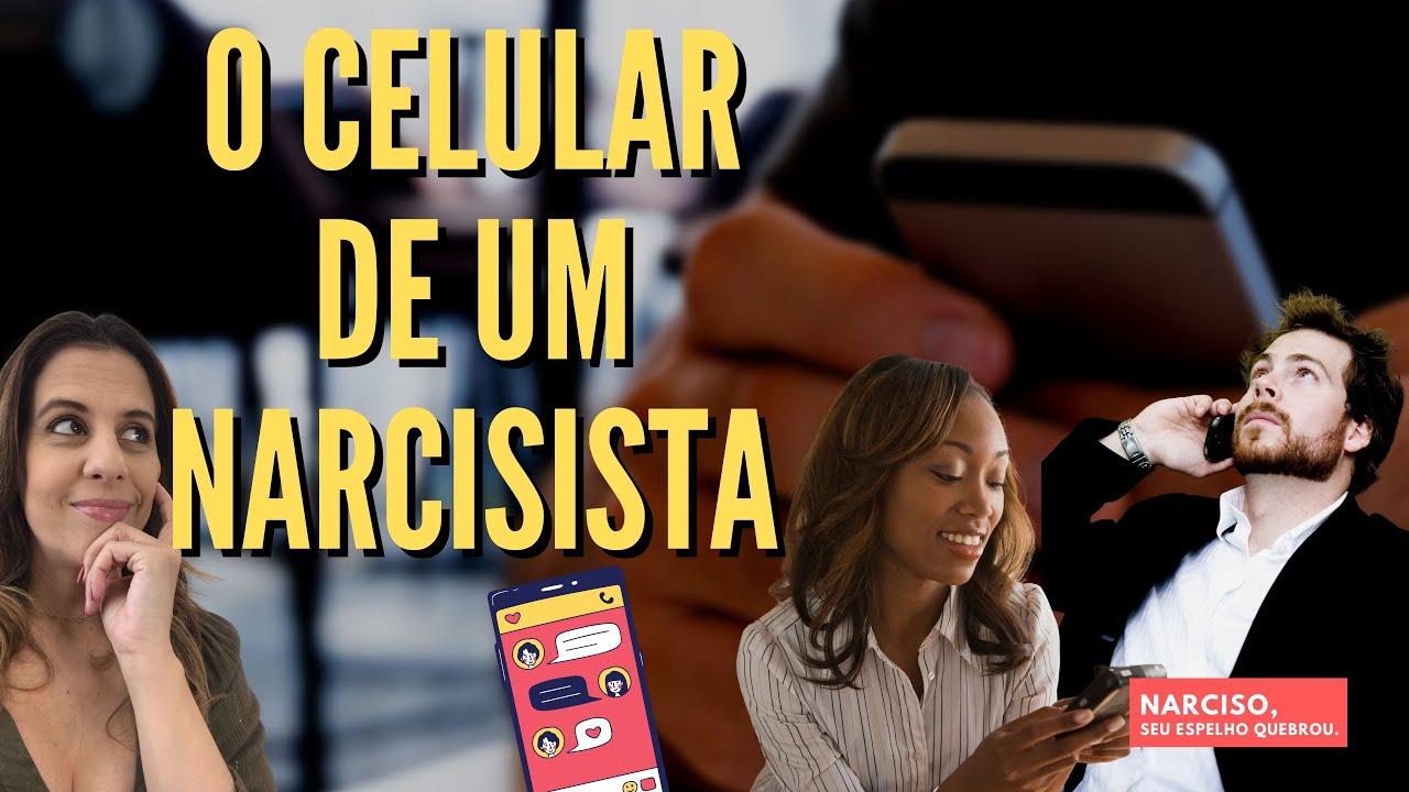Download O Celular de um Narcisista... O que ele revela?