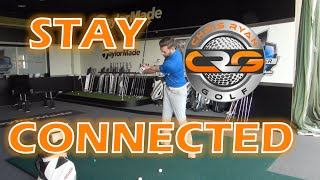 GOLF SWING: STAY CONNECTED