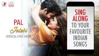 Free Mp3 Songs Download Pal Jalebi Karaoke Track With Lyrics