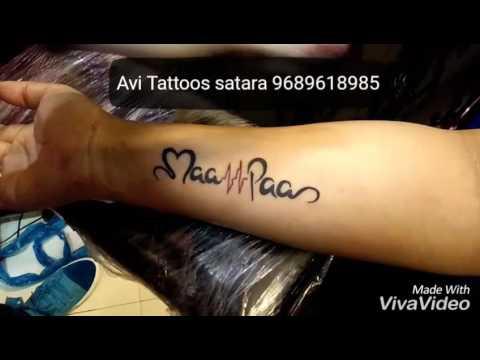 Maa Paa Name Tattoo By Avi Tattoos Satara 9689618985 Youtube