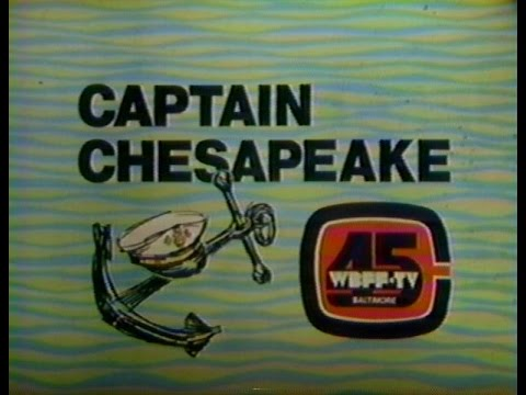 WBFF Channel 45 Baltimore, MD  Captain Chesapeake  & Excerpts, 1979