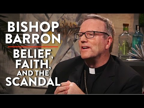Belief, Faith, and the Church Sex Scandal (Bishop Barron Interview Pt. 1)
