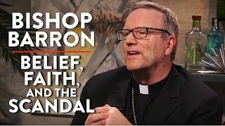 Belief, Faith, and the Church Sex Scandal (Pt. 1) | Bishop Barron | SPIRITUALITY | Rubin Report