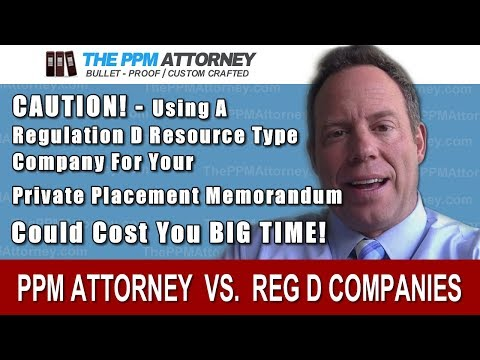 """Using a """"Regulation D"""" Resource Company or Non-Lawyer for your PPM?  Think twice!"""