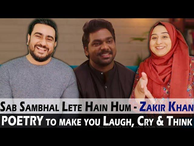 Sab Sambhal Lete Hain Hum Poetry by Zakir Khan   Makes you LAUGH, CRY & THINK