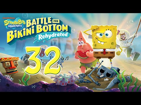 HARDEST PART OF THE GAME?!?!   SpongeBob SquarePants: Battle For Bikini Bottom Rehydrated   #32  