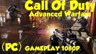 COD ADVANCE WARFARE! - MULTIPLAYER GAMEPLAY (MAX SETTINGS) [PC]