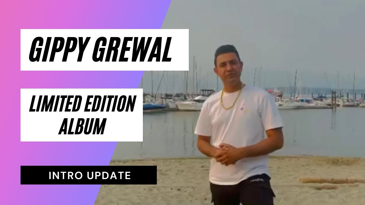 Limited Edition Album Intro Update | Gippy Grewal | Humble Music |