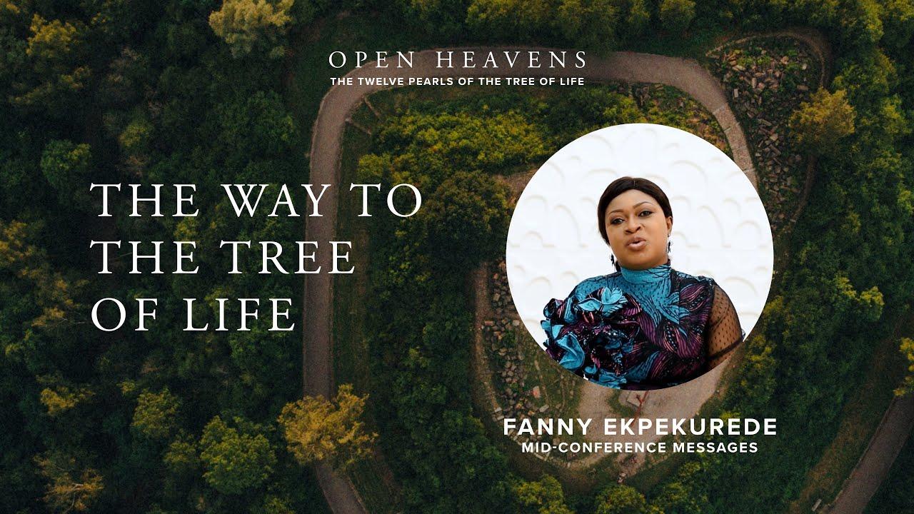 Download The Way to the Tree of Life - Fanny Ekpekurede, Open Heavens