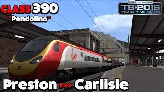 """Train Simulator 2016 Let's Play - Class 390 """"Pendolino"""": Preston to Carlisle"""