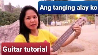 GUITAR TUTORIAL: ANG TANGING ALAY KO