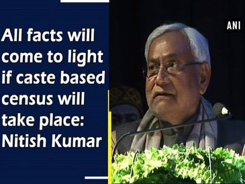 All facts will come to light if caste based census will take place: Nitish Kumar Mp3