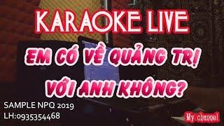 KARAOKE EM CO VE QUANG TRI VOI ANH KHONG Tone Nam Nhac Song Hay Nhat 2018