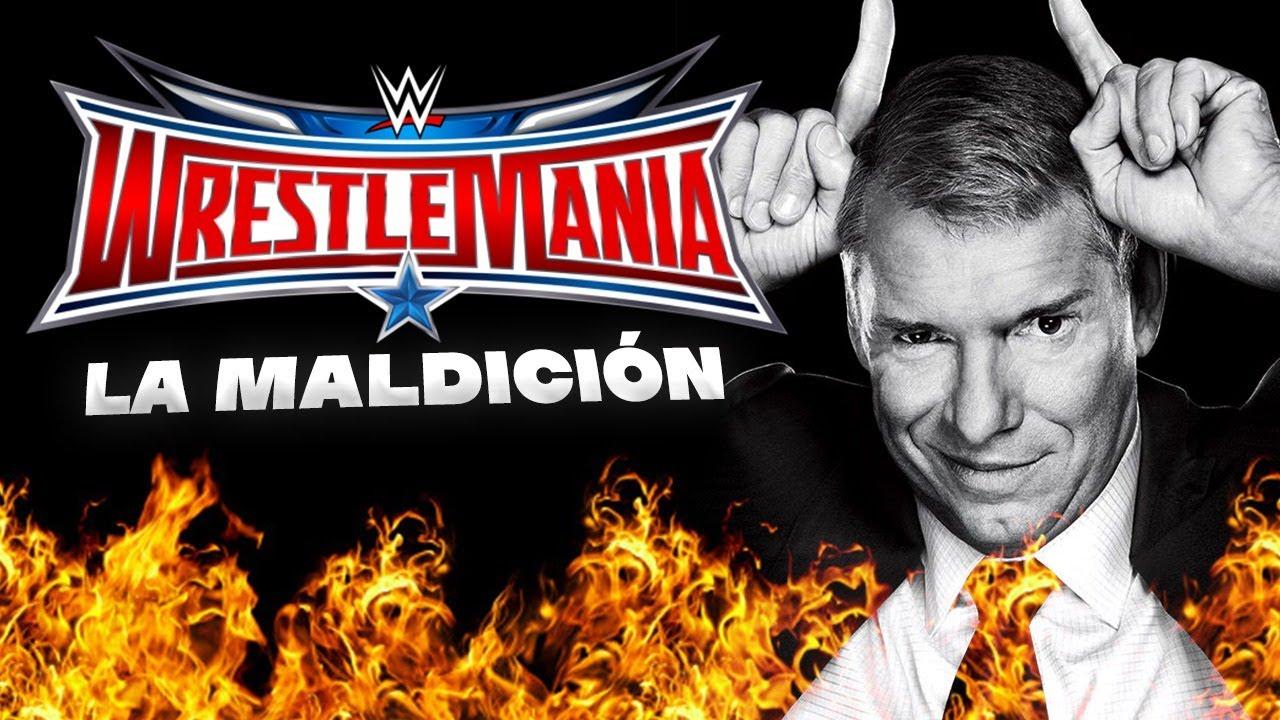 LA VERDADERA HISTORIA: La MALDICIÓN de Wrestlemania 32