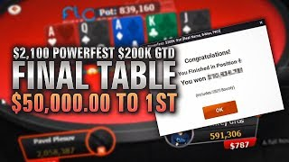 FINAL TABLE Chip Leader! $200K Gtd Real Name Powerfest PKO $49,000+ to 1st!