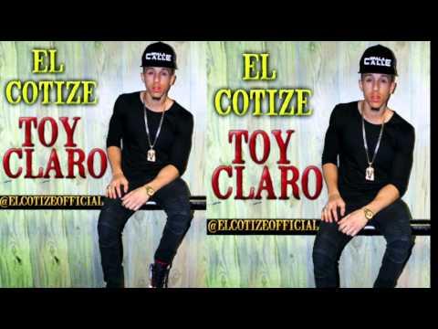 El Cotize   - Toy Claro (Prod. Kali D En La Biitrola) 2016