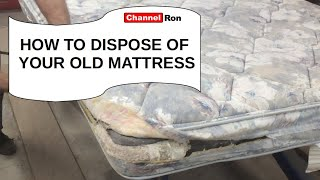 HOW TO DISPOSE OḞ YOUR OLD MATTRESS