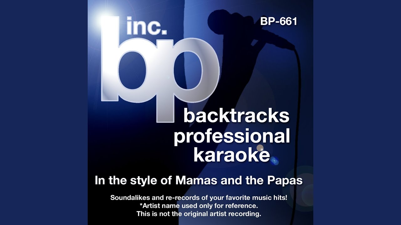 Words Of Love Instrumental Track Without Background Vocal Karaoke In The Style Of Mamas And