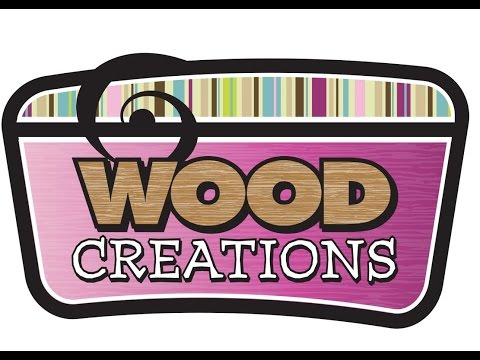 Wood Creations Intro Video May 2015