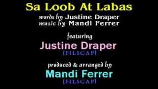 Sa Loob At Labas - Justine Draper (original composition)