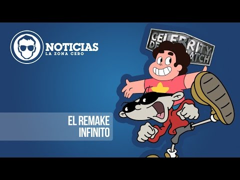 El Remake Infinito | NOTICIAS LA ZONA CERO
