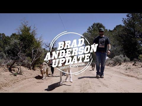 BRAD ANDERSON UPDATE VIDEO