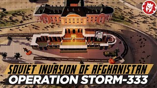 Soviet Invasion of Afghanistan - Operation Storm-333 DOCUMENTARY
