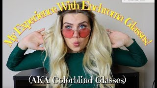 My Experience with Enchroma Colorblind Glasses! | Christene Renshaw