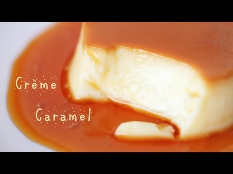 Crème Caramel - French Custard Pudding Recipe
