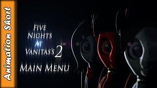 TheDerpyMuffin Animations: Five Nights At Vanitas's 2 Main Menu
