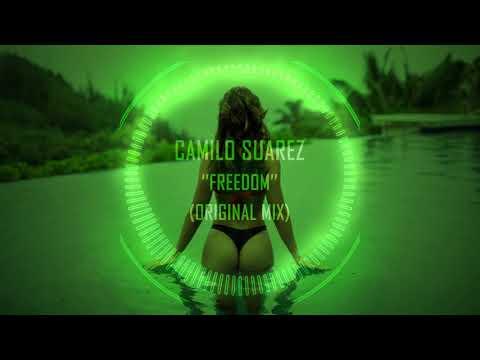 Camilo Suarez - Freedom (Original Mix)