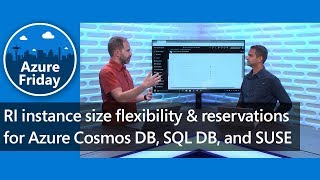 RI instance size flexibility & reservations for Azure Cosmos DB, SQL DB, and SUSE | Azure Friday