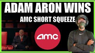 AMC STOCK 💰 🚀  ADAM ARON WINS, AGAIN!💰 🚀  AMC Short Squeeze Updates