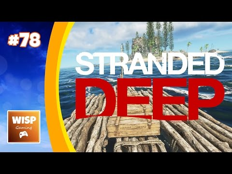 Stranded Deep: Monster Cargo Raft #78