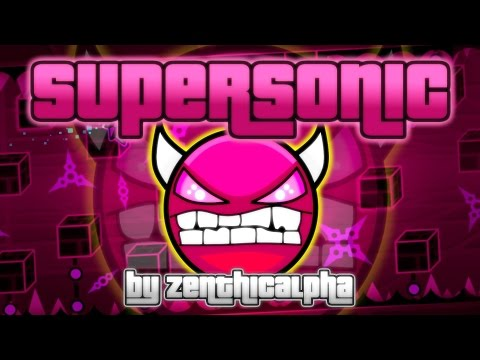 Supersonic [DEMON] By ZenthicAlpha (& More) | Geometry Dash