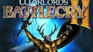Warlords Battlecry II Soundtrack - Theme