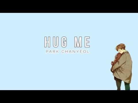 PARK CHANYEOL - 'HUG ME' (COVER) [EASY LYRICS]