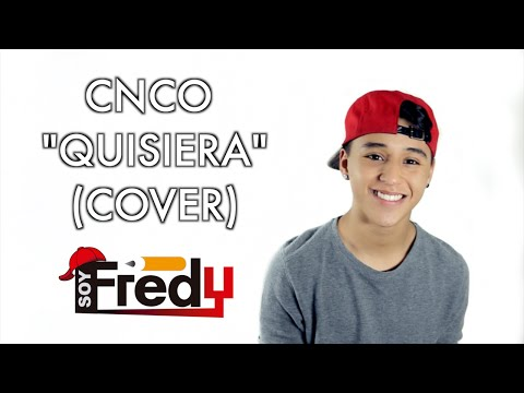 Free Download Cnco Quisiera (cover) Soy Fredy Mp3 dan Mp4